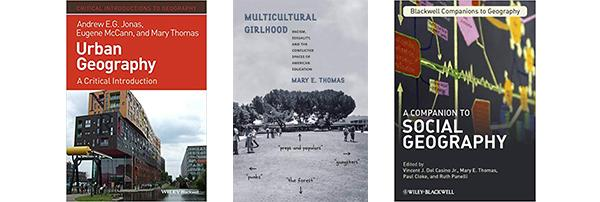 Prof. Thomas' books Urban Geography, Multicultural Girlhood, and Social Geography.