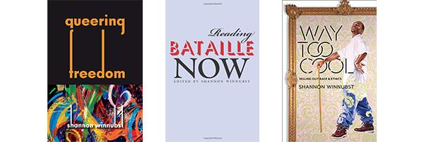 Dr. Winnubst's books Queering Freedom, Reading Bataille Now, and Way Too Cool.