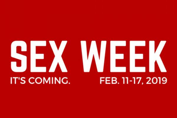 "Red banner that reads: ""Sex Week: It's Coming. Feb. 11-17, 2019"""