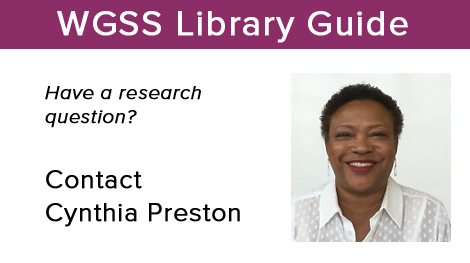 WGSS Library Guide Cynthia Preston.